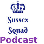 Sussex Squad Podcast