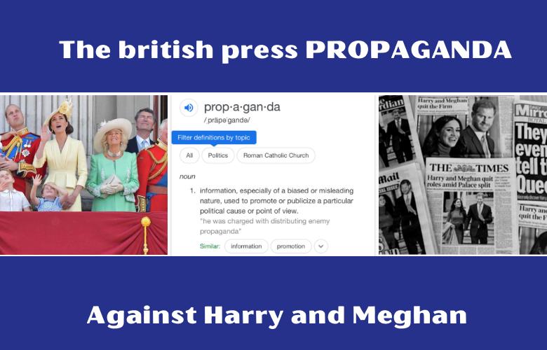 Propaganda against Harry and Meghan